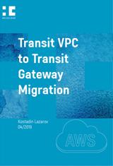 Transit VPC to Transit Gateway Migration